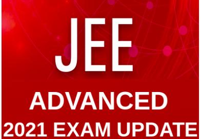 जेईई एडवांस्ड 2021 परीक्षाएं 3 जुलाई से, छात्रों के लिए खुशखबरी : इस बार परीक्षा में हुआ बड़ा बदलाव