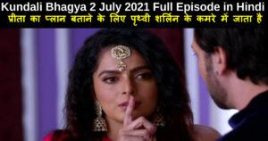 Kundali Bhagya 2 July 2021 Written Update in Hindi