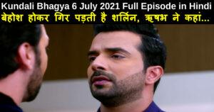 Kundali Bhagya 6 July 2021 Written Update in Hindi