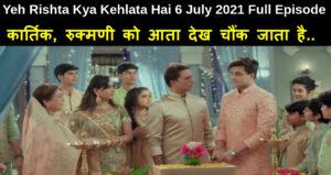Yeh Rishta Kya Kehlata Hai 6 July 2021 Written Update in hindi