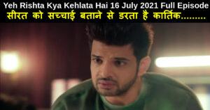 Yeh Rishta Kya Kehlata Hai 16 July 2021 Written Update in hindi