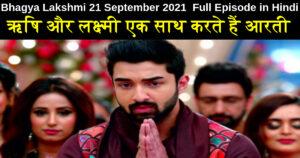 Bhagya Lakshmi 21 September 2021 Written Update in Hindi
