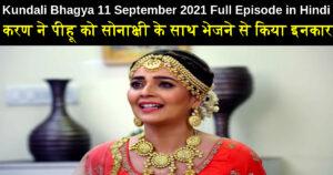 Kundali Bhagya 11 September 2021 Written Update in Hindi