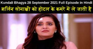 Kundali Bhagya 28 September 2021 Written Update in Hindi