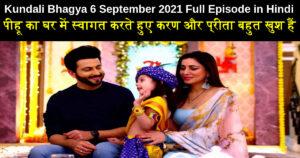Kundali Bhagya 6 September 2021 Written Update in Hindi