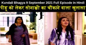 Kundali Bhagya 9 September 2021 Written Update in Hindi