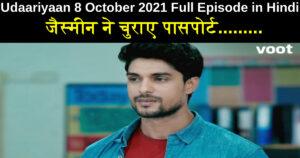 Udaariyaan 8 October 2021 Written Update in Hindi
